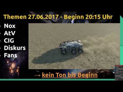 Dienstagsrunde 27.06.2017 Star Citizen - Nox