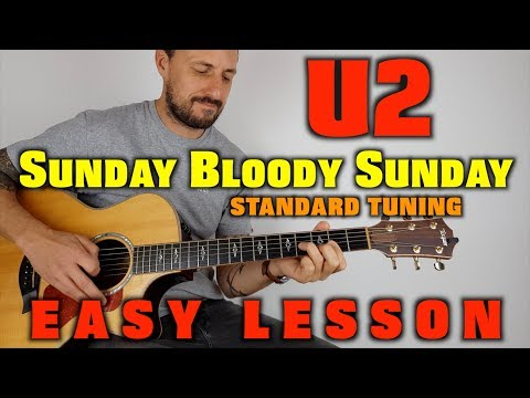 How to play U2 Sunday Bloody Sunday STANDARD TUNING