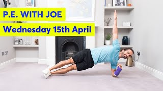 PE With Joe | Wednesday 15th April
