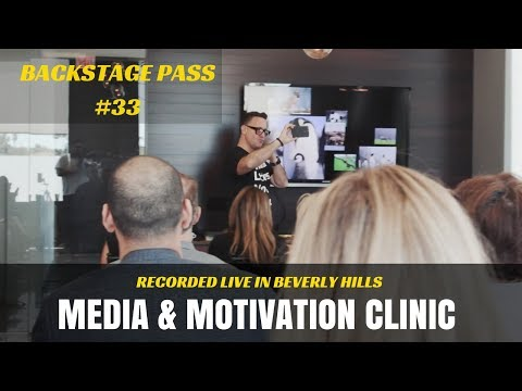 BACKSTAGE PASS #33 - Media & Motivation Clinic - Recorded Live in Beverly Hills - Real Estate BizDev