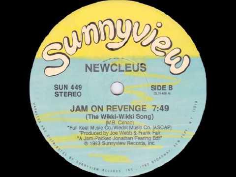 Newcleus - Jam On Revenge (The Wikki-Wikki Song) (1983)