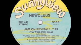 Newcleus - Jam On Revenge (The Wikki-Wikki Song) (1983)