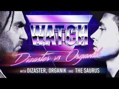 WATCH: DIZASTER vs ORGANIK with DIZASTER, ORGANIK and THE SAURUS