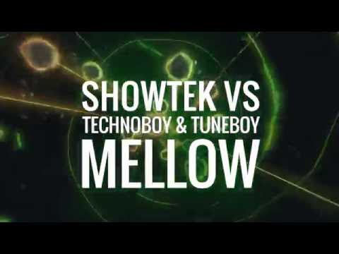 Showtek vs Technoboy & Tuneboy  Mellow