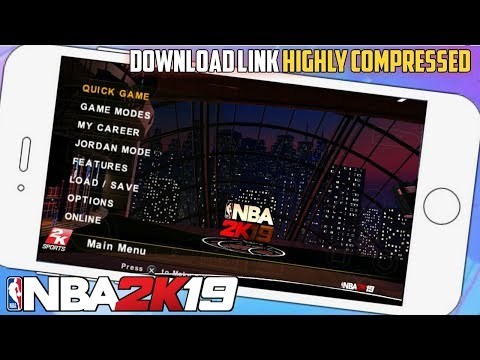 NBA 2K19 Android/PPSSPP v0.4.0 - Download For Android