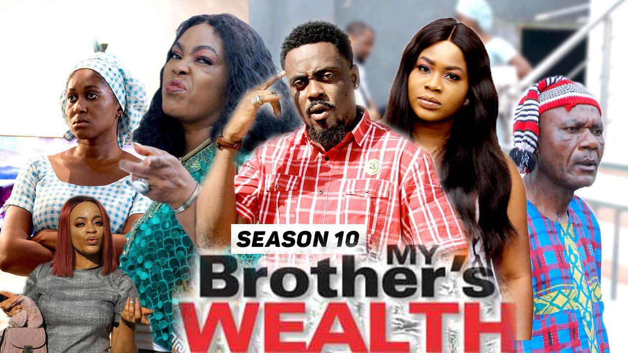 Download MY BROTHER'S WEALTH (SEASON 10) {TRENDING NEW MOVIE} - 2021 LATEST NIGERIAN NOLLYWOOD MOVIES