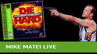 Die Hard trilogy - Mike Matei Live & Tony