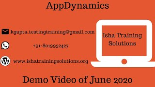 Download AppDynamics Demo video On 26th June 2020. Pls call / whatsapp us on +91-8019952427 to enroll