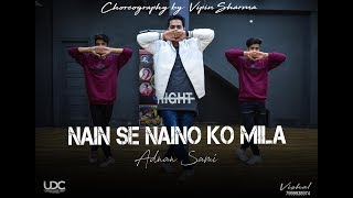 Nain Se Naino Ko Mila | Hip Hop Dance Choreography By Vipin Sharma | Tera Chehra Unique Dance Crew