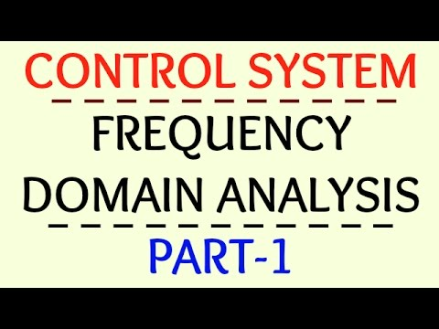 Frequency Domain Analysis | Part-1 | Control System |