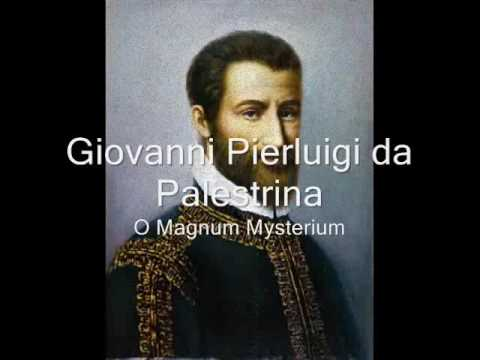 Giovanni Pierluigi da Palestrina (1525-1594) - O Magnum ...  Giovanni Pierlu...