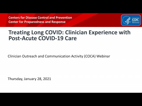 Treating Long COVID: Clinician Experience with Post-Acute COVID-19 Care
