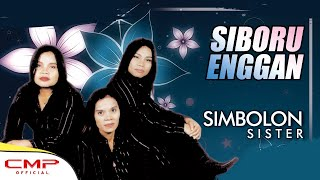 Simbolon Sister Vol. 2 - Siboru Enggan (Official Lyric Video)