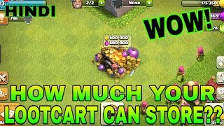 HOW much loot your loot cart can store | Clash of Clans in hindi