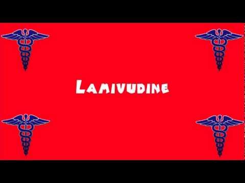 Pronounce Medical Words ― Lamivudine