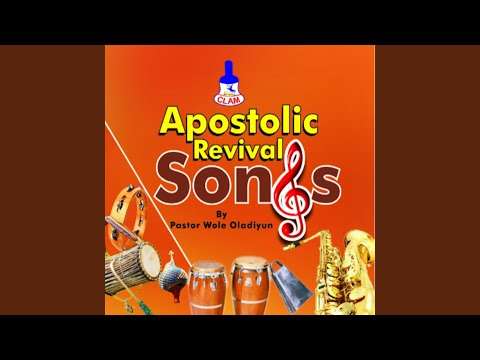Apostolic Revival Songs