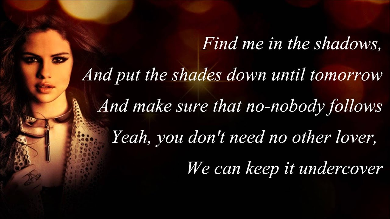 Selena Gomez Undercover with Lyrics) - YouTube