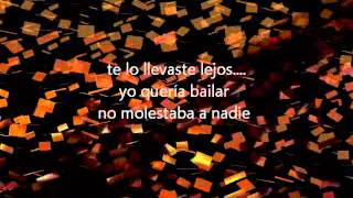No Te Va Gustar - Déjame Bailar (letra)
