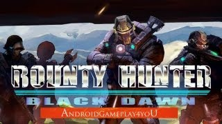 Bounty Hunter: Black Dawn Android Gameplay (Borderlands?) [Game For Kids]