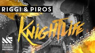 Riggi & Piros - Knightlife [Available November 2]