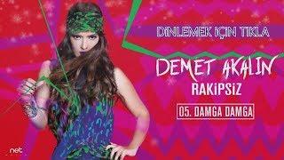 Demet Akalın - Damga Damga Şarkı Sözleri