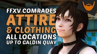 FFXV Comrades - Attire & Clothing Locations / Shop & Drop Guide (1.00)