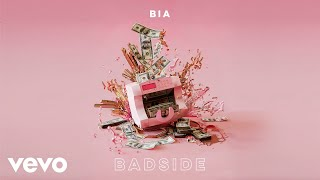 BIA - BADSIDE (Audio)