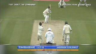 James Anderson - 5-73 on Test debut - England v Zimbabwe, Lord