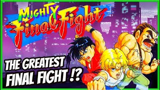 MIGHTY FINAL FIGHT - History of the GREATEST Final Fight Game !?