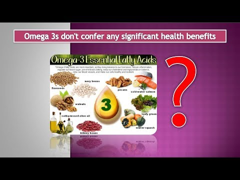 Omega 3 Foods don't confer any significant Health Benefits