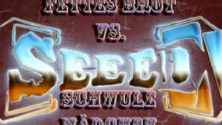 Seeed vs. Fettes Brot - Schwules Ding (Remix)