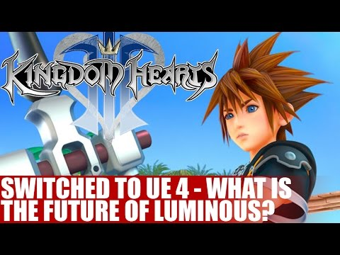 kingdom-hearts-3-switches-to-unreal-engine-4-|-what-does-the-future-hold-for-the-luminous-engine?