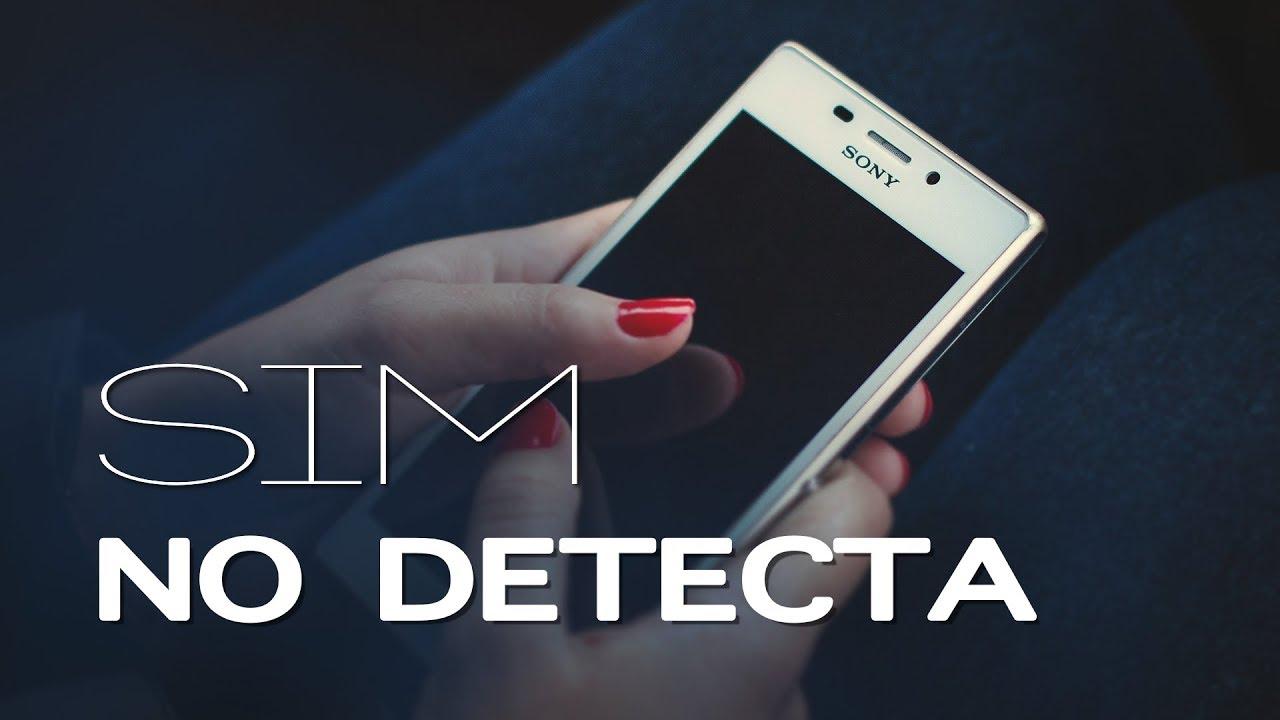 365a84d83fa Solución a móvil no detecta SIM - YouTube
