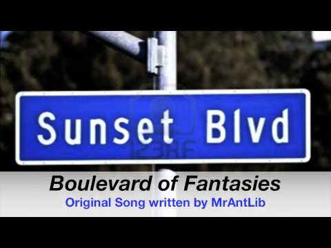 boulevard-of-fantasies-(original-song-written-by-mrantlib)-*-ps,-happy-birthday-nat-!-xox-*