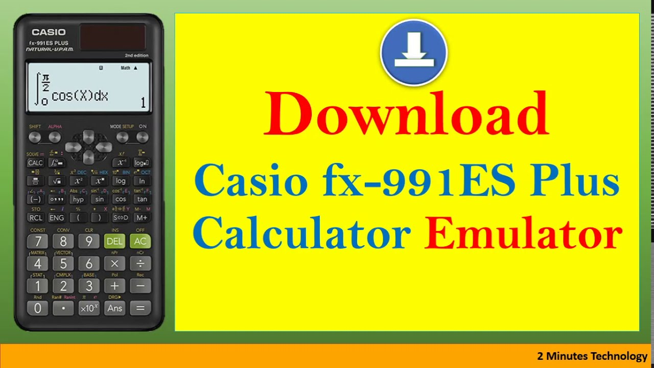 How To Download Casio Fx 991es Plus 2nd Edition Emulator For Pc 2020 Youtube