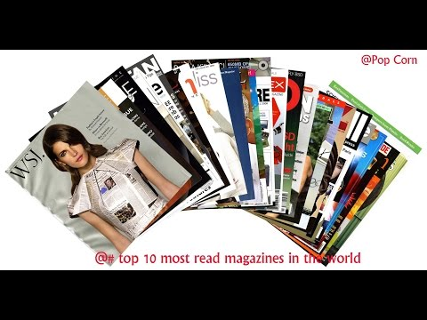 Top 10 Most Read Magazines in The World 2017||