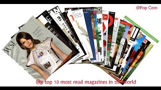 Top 10 Magazines - Top 10 Most Read Magazines in The World 2017||