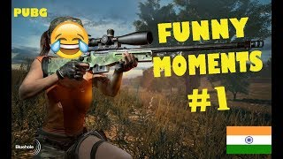 WHEN INDIANS PLAY PUBG (FUNNY MOMENTS #1)