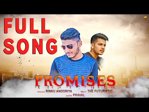 Promises Full Song Rinku Andoriya Ft The Futuristic  Latest Punjabi Song 2018  Lyrics