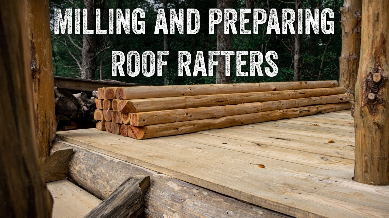 S2 EP23   TIMBER FRAME   FOREST KITCHEN   MILLING AND PREPARING ROOF RAFTERS
