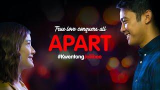 Kwentong Jollibee Valentine Series 2020: Apart YouTube Videos