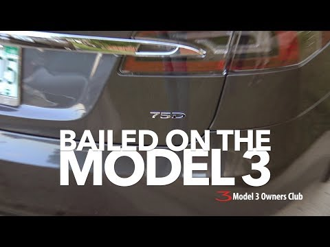 BAILED on the Model 3! | Model 3 Owners Club