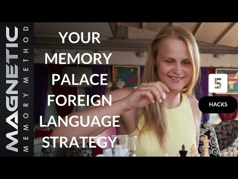 Your Memory Palace Foreign Language Strategy [5 Hacks]