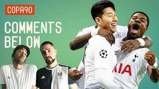 Could Spurs Really Win The Champions League? | Comments Below