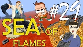 MINECRAFT : SEA OF FLAMES - A UN PASSO DALLA MORTE!! w/SurrealPower & Vegas #29