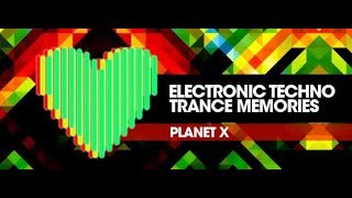 PLANET X Pres. Electronic Techno Trance Memories 149 [Oldschool Techno] (Miss Tiapy) 12.06.2019