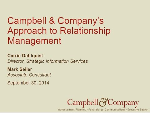 Relationship Management Introduction: Using Campbell & Company's Strategic Information Services Team