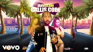 Jahvillani - Gallis Code (Official Audio)