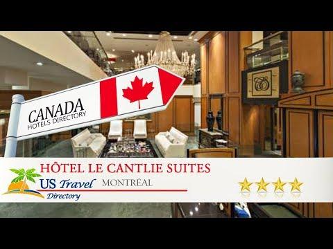Hôtel Le Cantlie Suites - Montréal Hotels, Canada