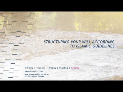 FBN Trustees #LegacySeries: Structuring your Will according to Islamic guidelines